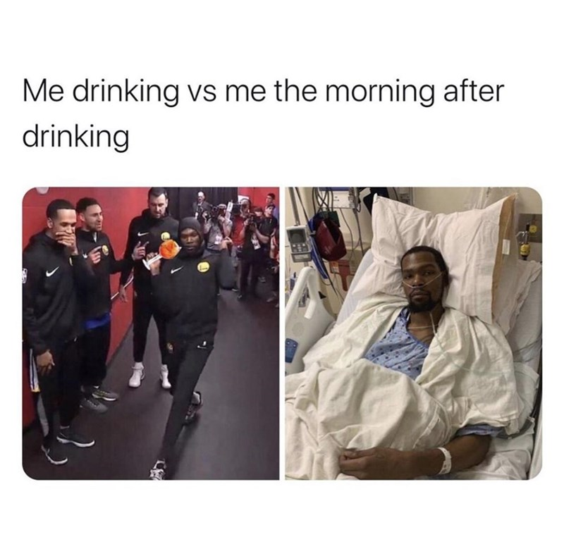 Product - Me drinking vs me the morning after drinking