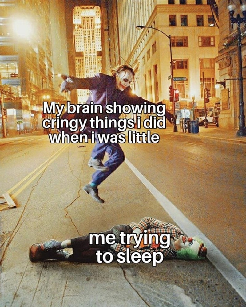 Street dance - Mybrain showing cringy things idid when iwas little me trying to sleep