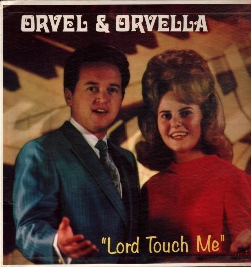 "Album cover - ORVEL & ORVELLA ""Lord Touch Me"""
