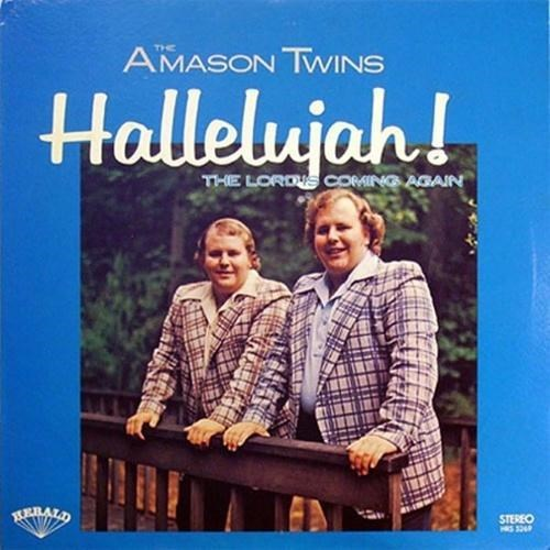 Text - AMASON TWINS Hallelujah! THE LORDS COMING AGAIN ERALD STEREO HIS S