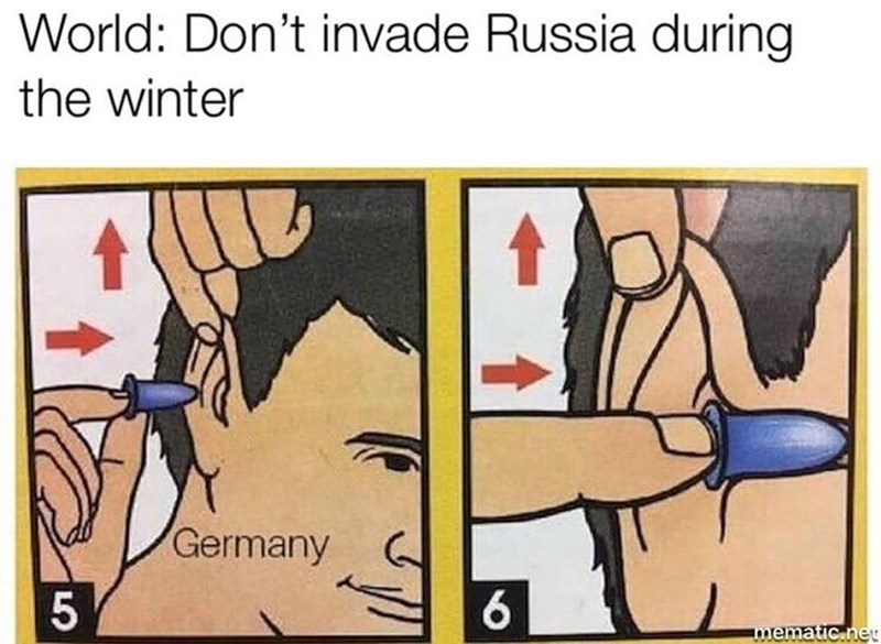 Cartoon - World: Don't invade Russia during the winter Germany 5 6 mematic.net
