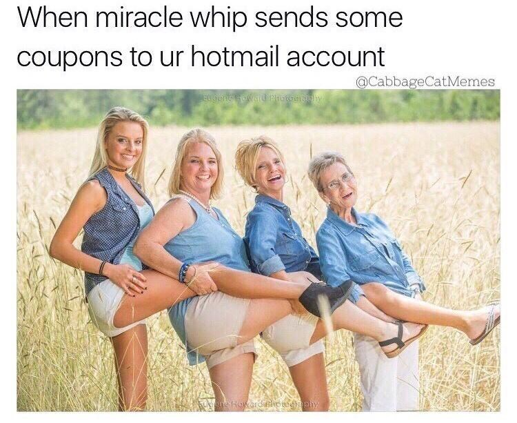 People in nature - When miracle whip sends some coupons to ur hotmail account @CabbageCatMemes