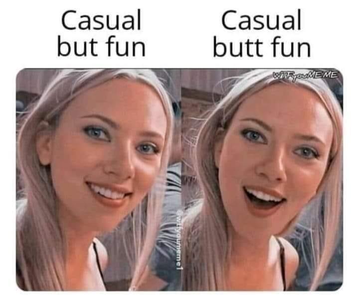 Face - Casual but fun Casual butt fun WyouME ME ifyoumemet
