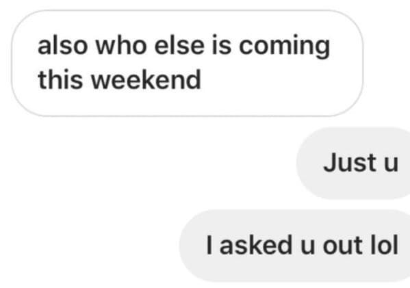 Text - also who else is coming this weekend Just u I asked u out lol