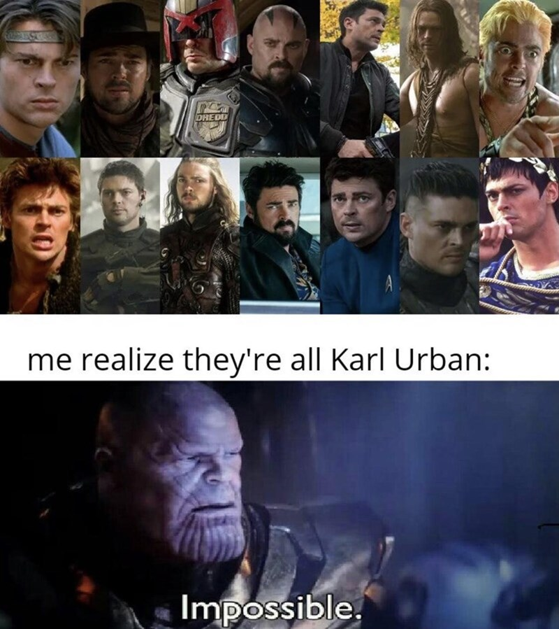 People - DREDD me realize they're all Karl Urban: Impossible.