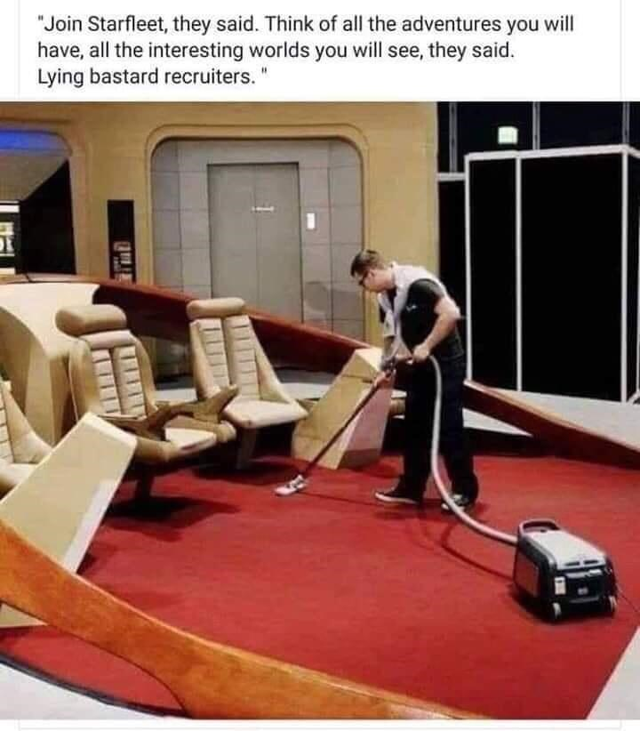 """Floor - """"Join Starfleet, they said. Think of all the adventures you will have, all the interesting worlds you will see, they said. Lying bastard recruiters. """""""