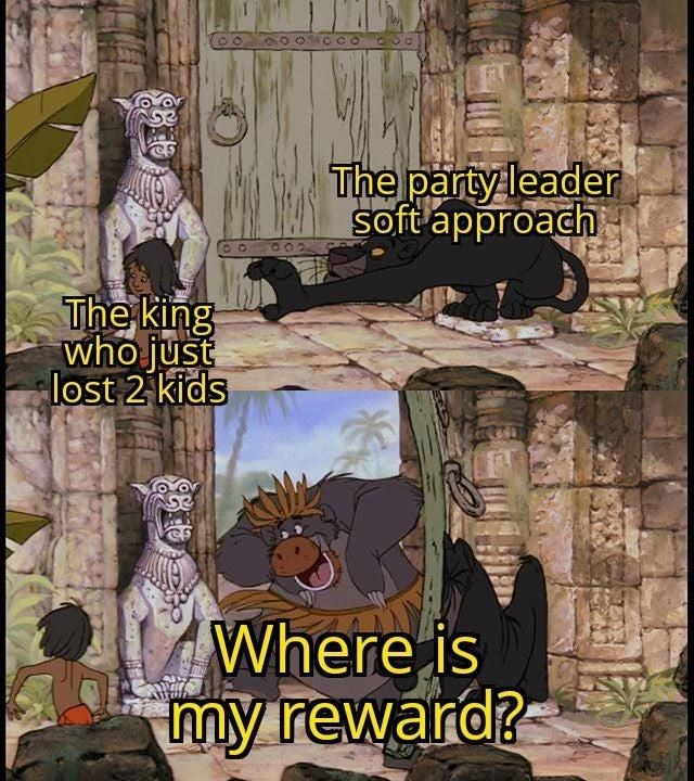 Text - CO The party leader soft approach The king who just lost 2 kids Where is my reward?
