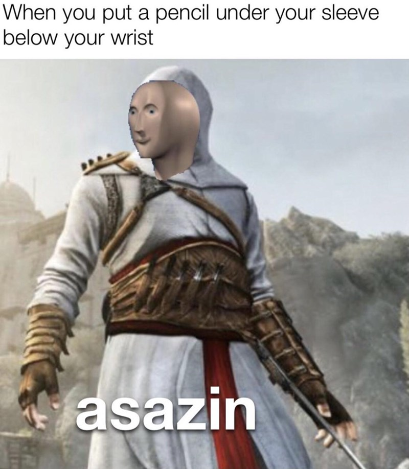 Fictional character - When you put a pencil under your sleeve below your wrist asazin