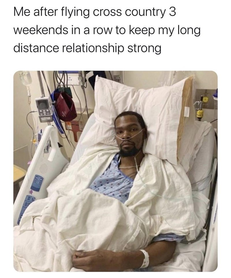 Medical procedure - Me after flying cross country 3 weekends in a row to keep my long distance relationship strong