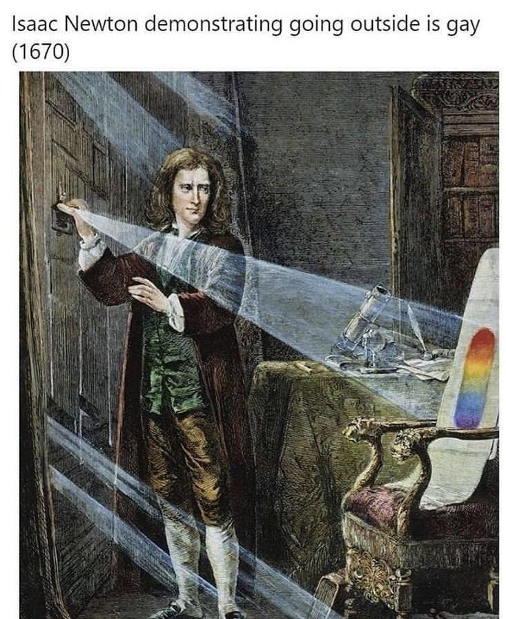 Illustration - Isaac Newton demonstrating going outside is gay (1670)