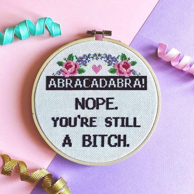 Pink - ABRACADABRA! NOPE. YOU'RE STILL А ВITCH.