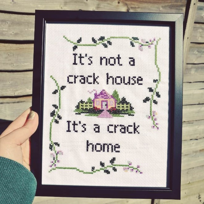 Needlework - It's not a crack house It's a crack home