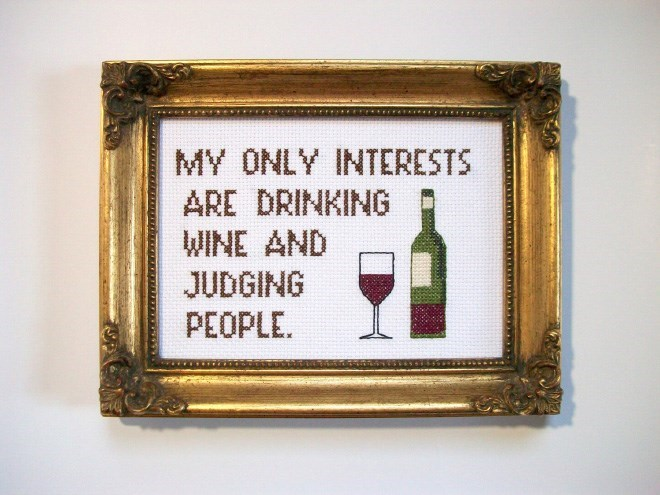 Picture frame - MY ONLY INTERESTS ARE DRINKING WINE AND JUDGING PEOPLE.