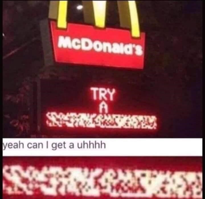 Red - McDonald's TRY yeah can I get a uhhhh