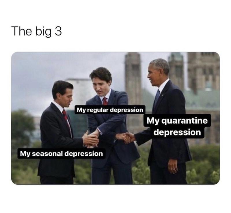 Suit - The big 3 My regular depression My quarantine depression My seasonal depression