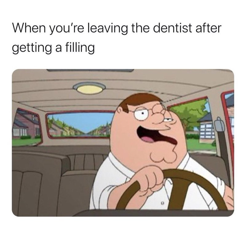 Cartoon - When you're leaving the dentist after getting a filling