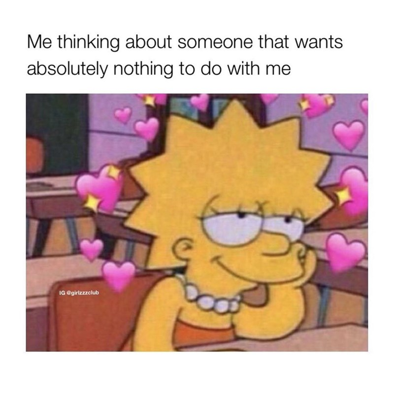 Cartoon - Me thinking about someone that wants absolutely nothing to do with me IG @girlzzzclub