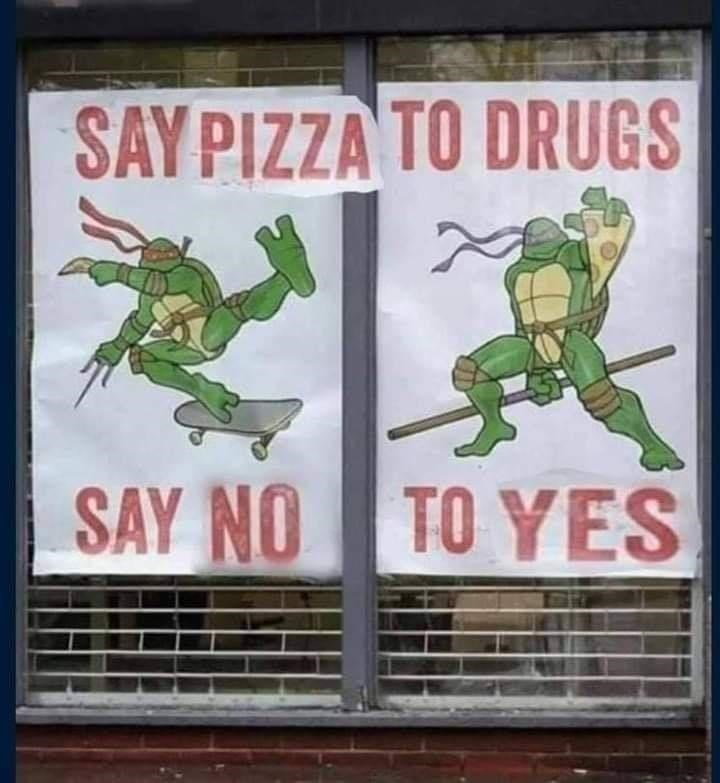 Fictional character - SAY PIZZA TO DRUGS SAY NO TO YES