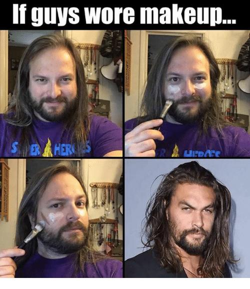 Facial hair - If guys wore makeup. SR HERS