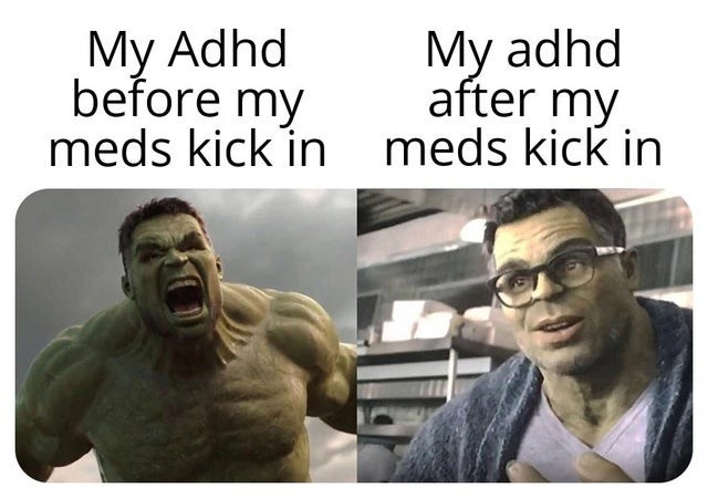 Facial expression - Мy Adhd before my meds kick in meds kick in My adhd after my