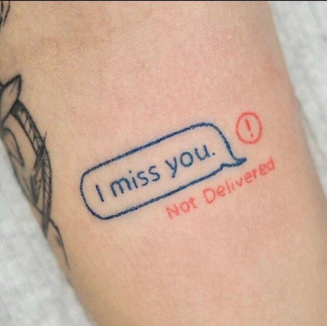 Tattoo - I miss you. O Not Delivered