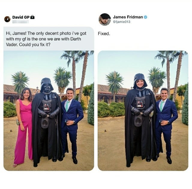 Clothing - David GP O James Fridman @fjamie013 Hi, James! The only decent photo i've got with my gf is the one we are with Darth Vader. Could you fix it? Fixed.