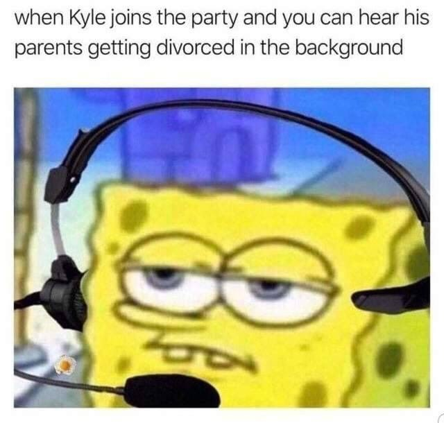 Cartoon - when Kyle joins the party and you can hear his parents getting divorced in the background