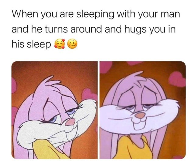 Cartoon - When you are sleeping with your man and he turns around and hugs you in his sleep a