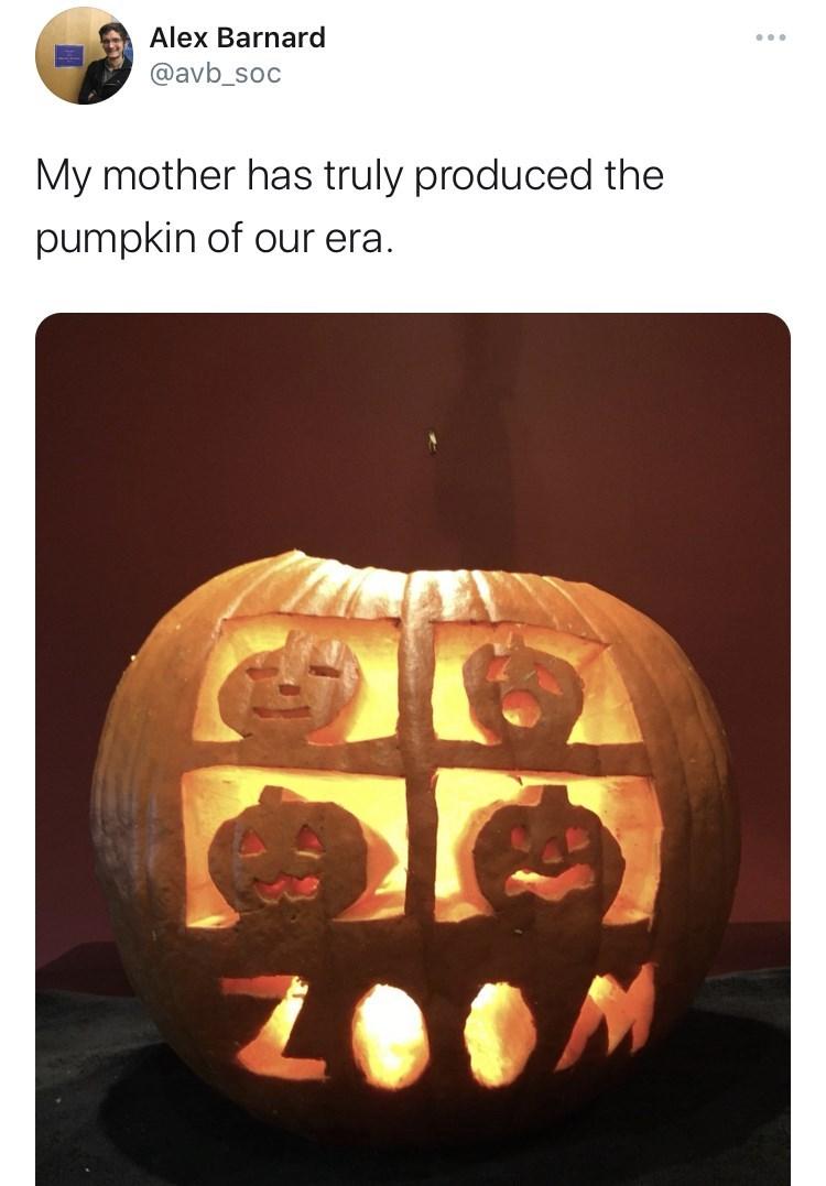 Calabaza - Alex Barnard ... @avb_soc My mother has truly produced the pumpkin of our era.