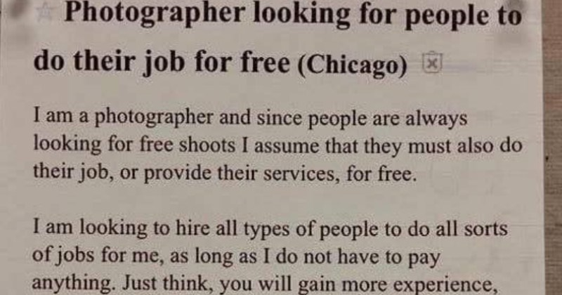 Photographer trolls people asking for them to work for free by posting a hilarious, satirical ad.