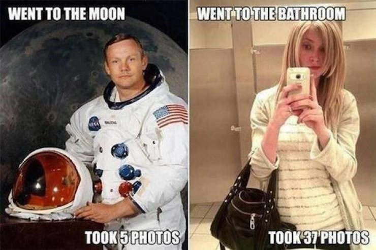 Selfie - WENT TO THE MOON WENT TO THE BATHROOM TOOK 5 PHOTOS TOOK 37 PHOTOS