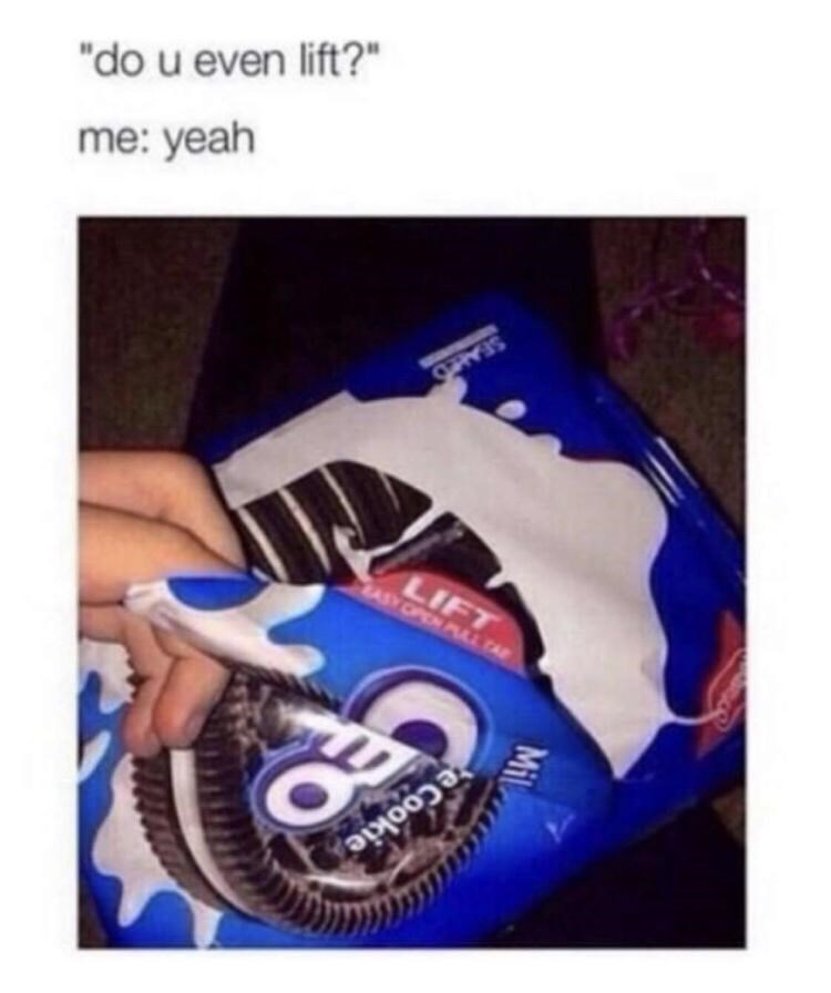 """Product - SEALED """"do u even lift?"""" me: yeah LIFT ASY OPEN PLL PAP eCookie Mil"""