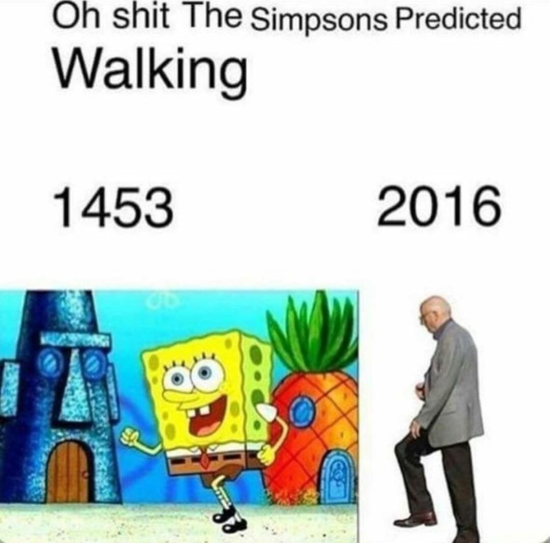 Cartoon - Oh shit The Simpsons Predicted Walking 1453 2016