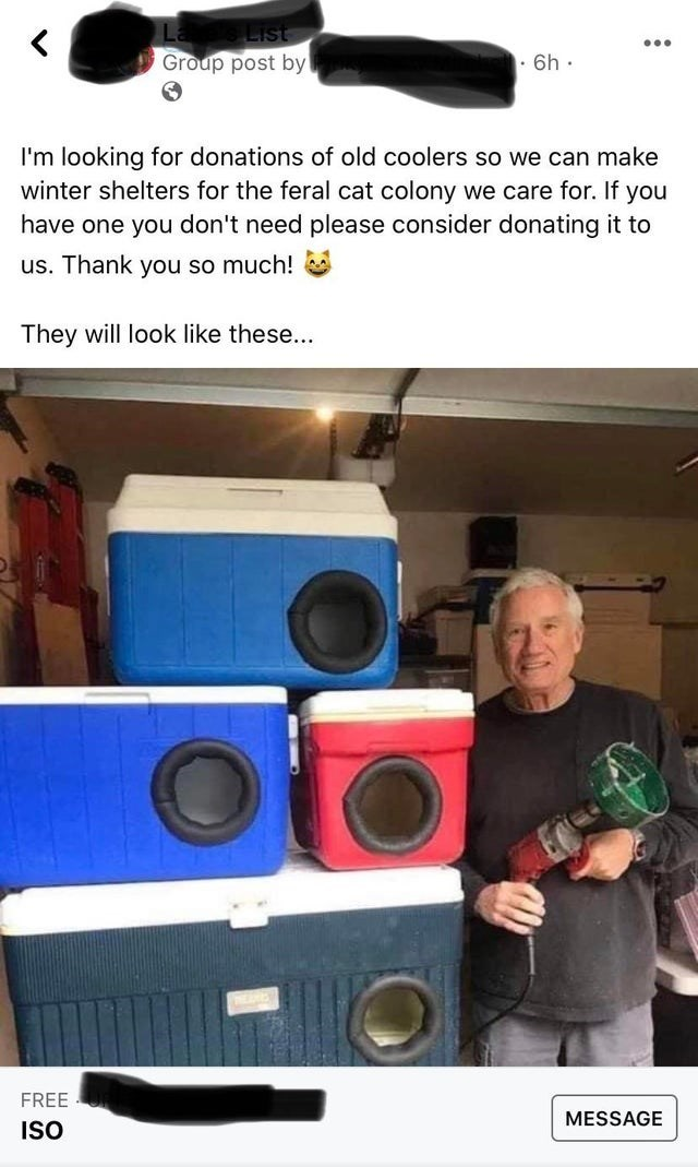 Subwoofer - List ... Group post by| 6h · I'm looking for donations of old coolers so we can make winter shelters for the feral cat colony we care for. If you have one you don't need please consider donating it to us. Thank you so much! They will look like these... FREE MESSAGE ISO