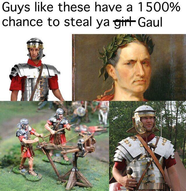 Photo caption - Guys like these have a 1500% chance to steal ya girt Gaul