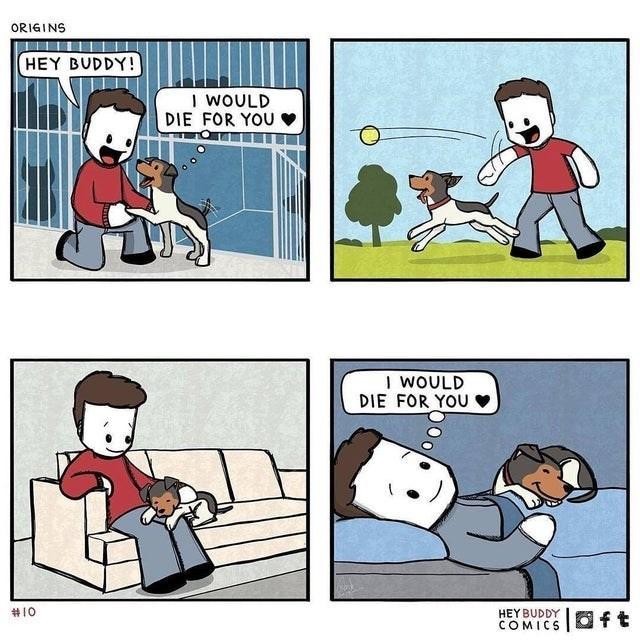 Cartoon - ORIGINS HEY BUDDY! I WOULD DIE FOR YOU I WOULD DIE FOR YOU #10 HEY BUDDY COMICS 回ft