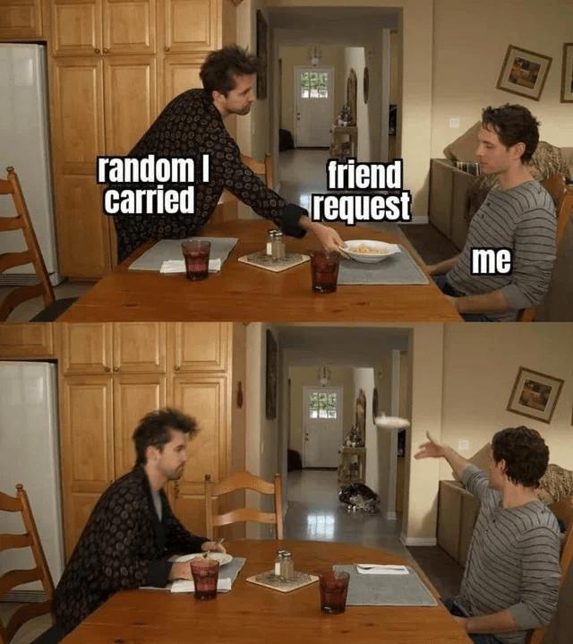 Furniture - random I carried friend request me