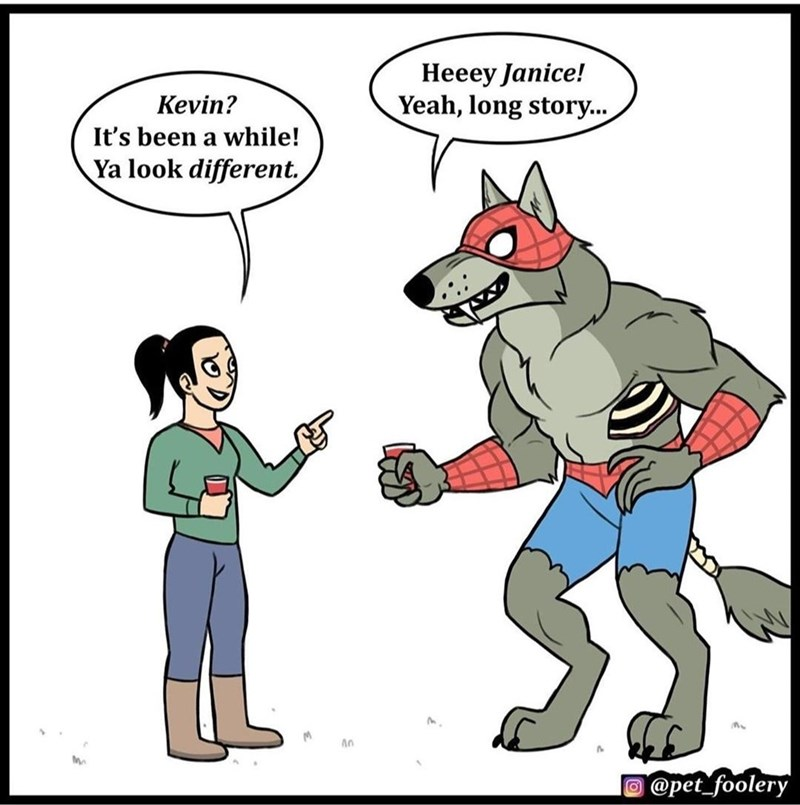 Cartoon - Heeey Janice! Yeah, long story... Kevin? It's been a while! Ya look different. @pet_foolery