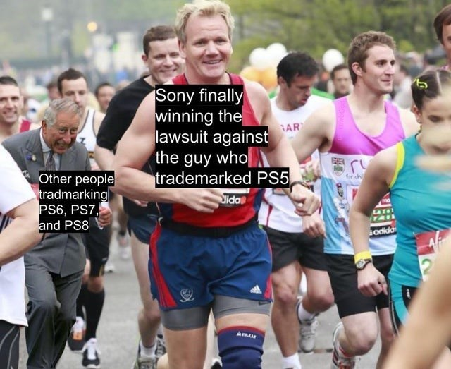 People - Sony finally winning the lawsuit against the guy who trademarked PS5 Sidas AR Other people tradmarking PS6, PS7, and PS8 adida
