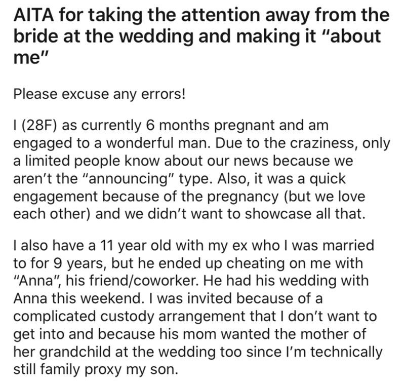 """Text - AITA for taking the attention away from the bride at the wedding and making it """"about me"""" Please excuse any errors! 