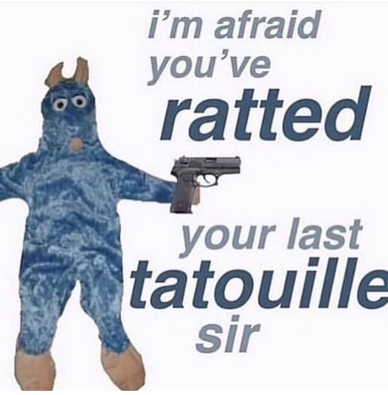 Font - i'm afraid you've ratted your last tatouille sir