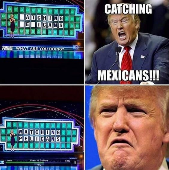 Games - CATCHING ATCHING EIICANS FONTO WHAT ARE YOU DOING? MEXICANS! WATCHING PELICANS 00p Wheel of Fortune ING 1 715p