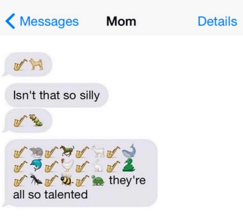 Text - < Messages Mom Details Isn't that so silly they're all so talented
