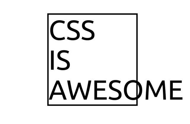 Text - CSS IS AWESOME