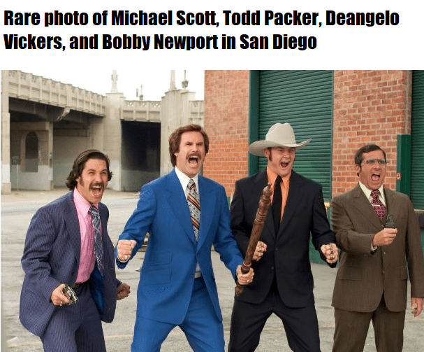 Text - Rare photo of Michael Scott, Todd Packer, Deangelo Vickers, and Bobby Newport in San Diego