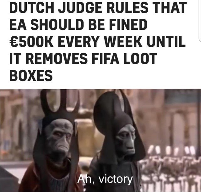 Facial expression - DUTCH JUDGE RULES THAT EA SHOULD BE FINED €500K EVERY WEEK UNTIL IT REMOVES FIFA LOOT BOXES Ah, victory