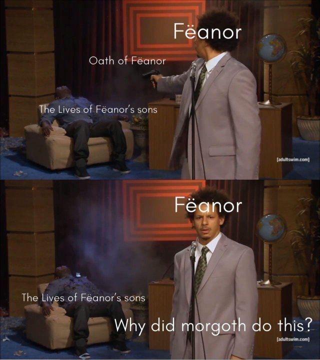 Photo caption - Fëanor Oath of Feanor The Lives of Fëanor's sons (adultswim.com) Fëanor The Lives of Fëanor's sons Why did morgoth do this? (adultswim.com)
