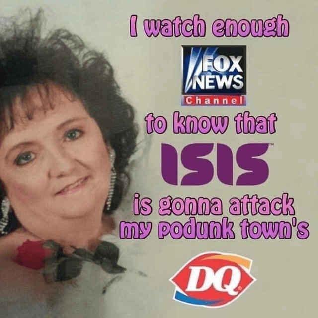 Hair - I watch enough FOX NEWS Channel to know that ISIS is gonna attack my podunk town's DQ