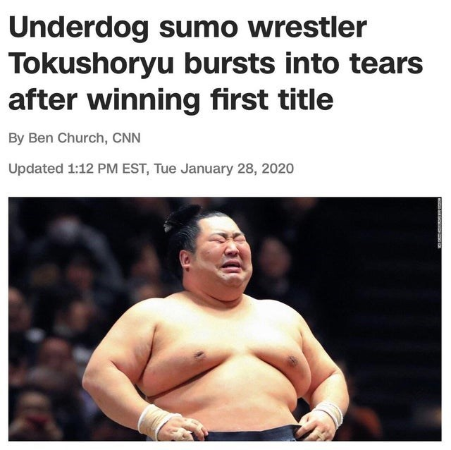 Professional wrestling - Underdog sumo wrestler Tokushoryu bursts into tears after winning first title By Ben Church, CNN Updated 1:12 PM EST, Tue January 28, 2020