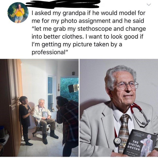 """Adaptation - I asked my grandpa if he would model for me for my photo assignment and he said """"let me grab my stethoscope and change into better clothes. I want to look good if I'm getting my picture taken by a professional"""" THE DIGITAL DOCTOR He, Ha he"""